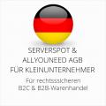 abmahnsichere Serverspot und Allyouneed AGB B2C und B2B für Kleinunternehmer