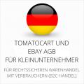 abmahnsichere Tomatocart und Ebay AGB für Kleinunternehmer