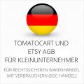 abmahnsichere Tomatocart und Etsy AGB für Kleinunternehmer