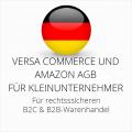 abmahnsichere Versa Commerce und Amazon AGB B2C und B2B für Kleinunternehmer