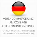 abmahnsichere Versa Commerce und Amazon AGB für Kleinunternehmer