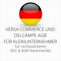 abmahnsichere Versa Commerce und Delcampe AGB B2C und B2B für Kleinunternehmer