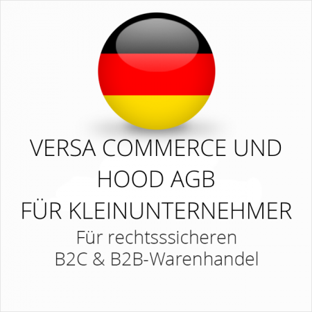 abmahnsichere Versa Commerce und Hood AGB B2C und B2B für Kleinunternehmer