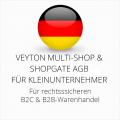 abmahnsichere Veyton Multi-Shop und Shopgate AGB B2C und B2B für Kleinunternehmer