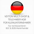abmahnsichere Veyton Multi-Shop und Teilehaber AGB B2C und B2B für Kleinunternehmer