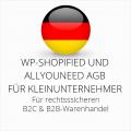 abmahnsichere WP-Shopified und Allyouneed AGB B2C und B2B für Kleinunternehmer