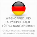 abmahnsichere WP-Shopified und Allyouneed AGB für Kleinunternehmer