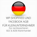 abmahnsichere WP-Shopified und Facebook AGB B2C und B2B für Kleinunternehmer