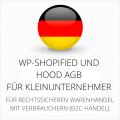 abmahnsichere WP-Shopified und Hood AGB für Kleinunternehmer