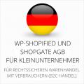 abmahnsichere WP-Shopified und Shopgate AGB für Kleinunternehmer
