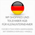 abmahnsichere WP-Shopified und Teilehaber AGB für Kleinunternehmer
