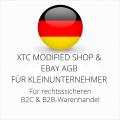 abmahnsichere XTC Modified Shop und Ebay AGB B2C und B2B für Kleinunternehmer