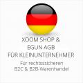 abmahnsichere Xoom Shop und eGun AGB B2C und B2B für Kleinunternehmer