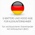 abmahnsichere e-matters und Hood AGB für Kleinunternehmer