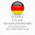 abmahnsichere es-shop und Etsy AGB B2C und B2B für Kleinunternehmer