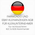 abmahnsichere Fairmondo und Ebay-Kleinanzeigen AGB B2C und B2B für Kleinunternehmer