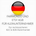 abmahnsichere Fairmondo und Etsy AGB B2C und B2B für Kleinunternehmer