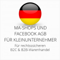 abmahnsichere MA-Shops und Facebook AGB B2C und B2B für Kleinunternehmer