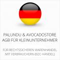 abmahnsichere Palundu und Avocadostore AGB für Kleinunternehmer