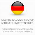 abmahnsichere Palundu und Commerce Shop AGB für Kleinunternehmer