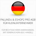 abmahnsichere Palundu und ESHOP2 Pro AGB für Kleinunternehmer