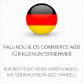 abmahnsichere Palundu und OS Commerce AGB für Kleinunternehmer