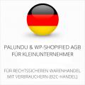 abmahnsichere Palundu und WP-Shopified AGB für Kleinunternehmer