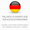 abmahnsichere Palundu und Xanario AGB für Kleinunternehmer