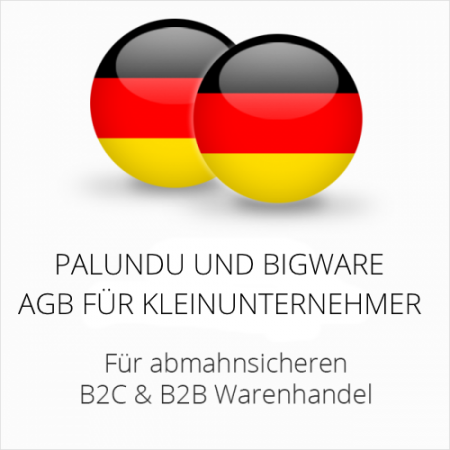 abmahnsichere Palundu und Bigware AGB B2C & B2B für Kleinunternehmer