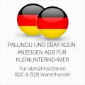 abmahnsichere Palundu und Ebay-Kleinanzeigen AGB B2C & B2B für Kleinunternehmer