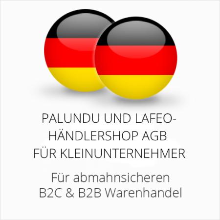 abmahnsichere Palundu und Lafeo Händlershop AGB B2C & B2B für Kleinunternehmer