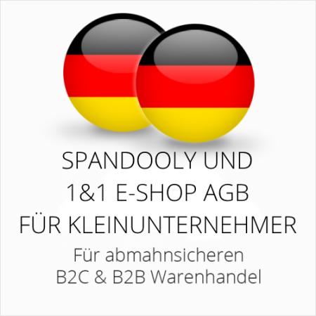 abmahnsichere Spandooly und 1&1 E-Shop AGB B2C & B2B für Kleinunternehmer