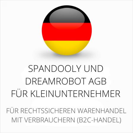 abmahnsichere Spandooly und Dreamrobot AGB für Kleinunternehmer