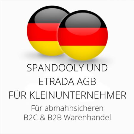 abmahnsichere Spandooly und Etrada AGB B2C & B2B für Kleinunternehmer
