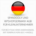 abmahnsichere Spandooly und wpShopGermany AGB für Kleinunternehmer