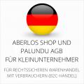 abmahnsichere AberLos Shop und Palundu AGB für Kleinunternehmer