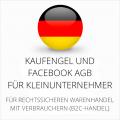 abmahnsichere Kaufengel und Facebook AGB für Kleinunternehmer