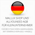 abmahnsichere Mallux Shop und Allyouneed AGB für Kleinunternehmer