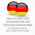 abmahnsichere Mallux Shop und Avocadostore AGB B2C und B2B für Kleinunternehmer