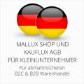 abmahnsichere Mallux Shop und Kauflux AGB B2C und B2B für Kleinunternehmer