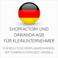 abmahnsichere Shopfactory und Dawanda AGB für Kleinunternehmer