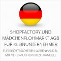 abmahnsichere Shopfactory und Mädchenflohmarkt AGB für Kleinunternehmer
