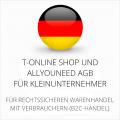 abmahnsichere T-Online Shop und Allyouneed AGB für Kleinunternehmer