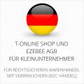 abmahnsichere T-Online Shop und Ezebee AGB für Kleinunternehmer
