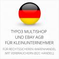 abmahnsichere Typo3 Multishop und Ebay AGB für Kleinunternehmer